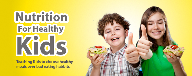 Nutrition for Healthy Kids